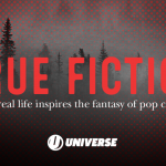 True Fiction: A New Show About How Real Life Inspires The Fantasy Of Pop Culture