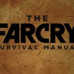The Far Cry Survival Manual Apparently Has Practical Advice For Surviving In The Wild